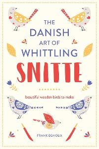 Cover Snitte: The Danish Art of Whittling