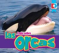 Cover Todo sobre las orcas