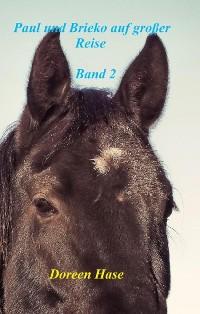 Cover Paul und Brieko auf große Reise (Band 2)