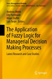 Cover The Application of Fuzzy Logic for Managerial Decision Making Processes