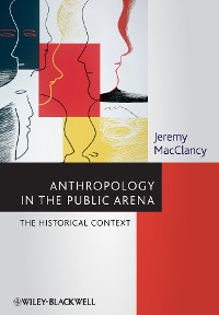 Cover Anthropology in the Public Arena