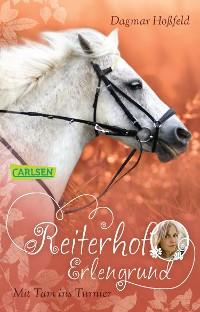 Cover Reiterhof Erlengrund 3: Mit Tam ins Turnier