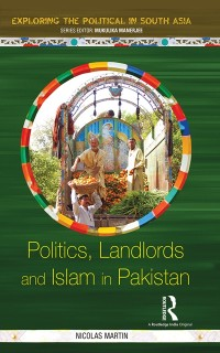 Cover Politics, Landlords and Islam in Pakistan