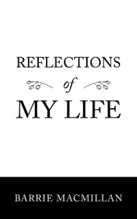 Cover Reflections of My Life