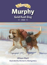 Cover Murphy, Gold Rush Dog