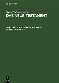 Cover Die synoptischen Evangelien, Apostelgeschichte