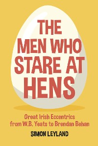 Cover The Men Who Stare at Hens