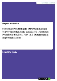 Cover Stress Distribution and Optimum Design of Polypropylene and Laminated Transtibial Prosthetic Sockets. FEM and Experimental Implementations