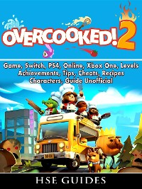 Overcooked 2 Game, Switch, PS4, Online, Xbox One, Levels