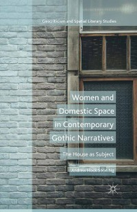 Cover Women and Domestic Space in Contemporary Gothic Narratives