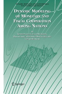 Cover Dynamic Modeling of Monetary and Fiscal Cooperation Among Nations