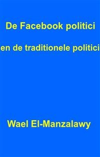 Cover De Facebook Politici En De Traditionele Politici.