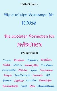 Cover Die coolsten Vornamen für Jungs / Die coolsten Vornamen für Mädchen: Doppelband