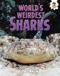 Cover World's Weirdest Sharks