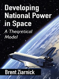 Cover Developing National Power in Space