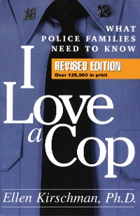 Cover I Love a Cop, Revised Edition