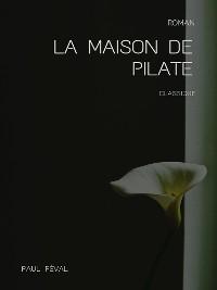 Cover La Maison de Pilate