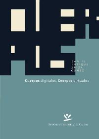 Cover Cuerpos Digitales, Cuerpos Virtuales