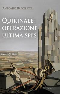 Cover Quirinale: Operazione Ultima Spes