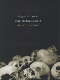 Cover Plague Writing in Early Modern England