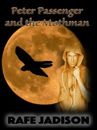 Cover Peter Passenger and the Mothman