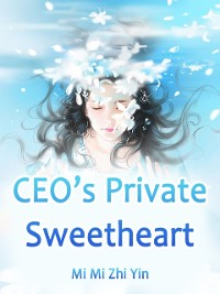 Cover CEO's Private Sweetheart