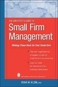Cover The Architect's Guide to Small Firm Management