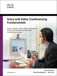 Cover Voice and Video Conferencing Fundamentals