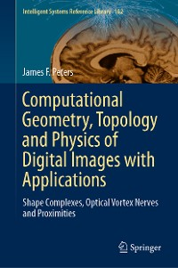 Cover Computational Geometry, Topology and Physics of Digital Images with Applications