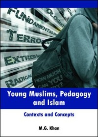 Cover Young Muslims, Pedagogy and Islam
