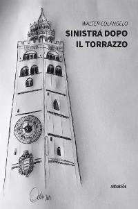 Cover Sinistra dopo il Torrazzo