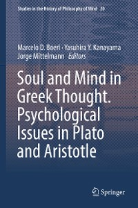 Cover Soul and Mind in Greek Thought. Psychological Issues in Plato and Aristotle