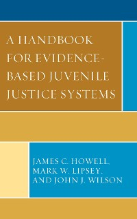 Cover A Handbook for Evidence-Based Juvenile Justice Systems