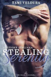 Cover Stealing Serenity (Edizione italiana)