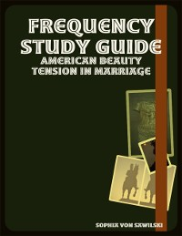 Cover Frequency Study Guide: American Beauty Tension In Marriage