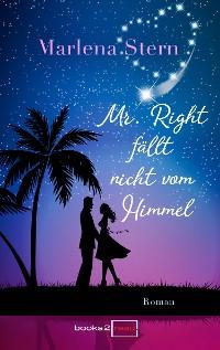Cover Mr. Right fällt nicht vom Himmel