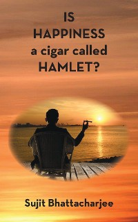 Cover Is Happiness a Cigar Called Hamlet?