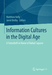 Cover Information Cultures in the Digital Age