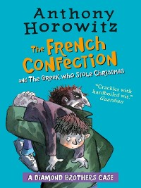 Cover The Diamond Brothers in the French Confection & the Greek Who Stole Christmas