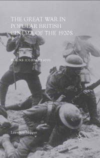 Cover The Great War in Popular British Cinema of the 1920s