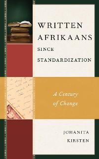 Cover Written Afrikaans since Standardization