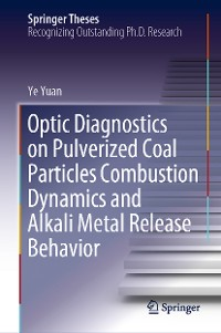 Cover Optic Diagnostics on Pulverized Coal Particles Combustion Dynamics and Alkali Metal Release Behavior