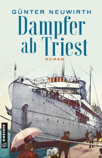 Cover Dampfer ab Triest