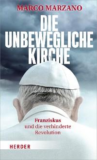 Cover Die unbewegliche Kirche