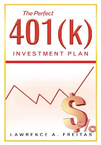 Cover The Perfect 401(K) Investment  Plan