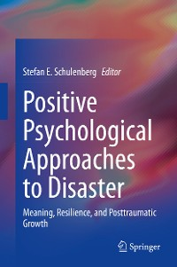 Cover Positive Psychological Approaches to Disaster