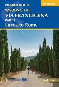 Cover Walking the Via Francigena pilgrim route - Part 3