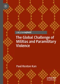 Cover The Global Challenge of Militias and Paramilitary Violence