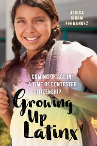 Cover Growing Up Latinx