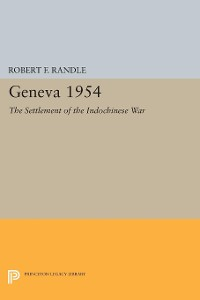 Cover Geneva 1954. The Settlement of the Indochinese War